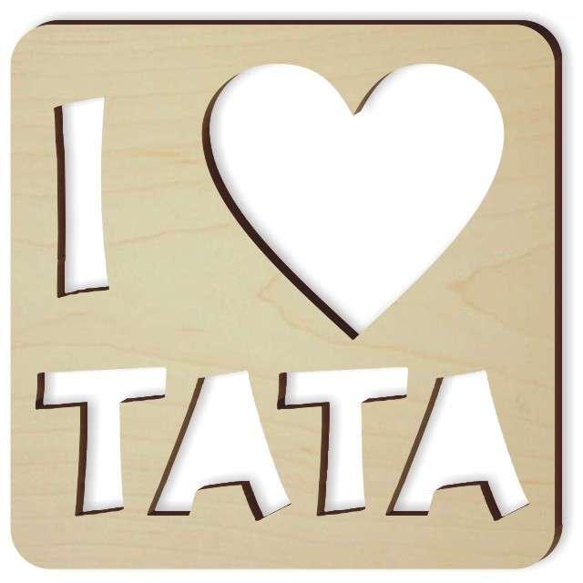 """Zawieszka drewniana """"I LOVE TATA"""", 90x90 mm"""