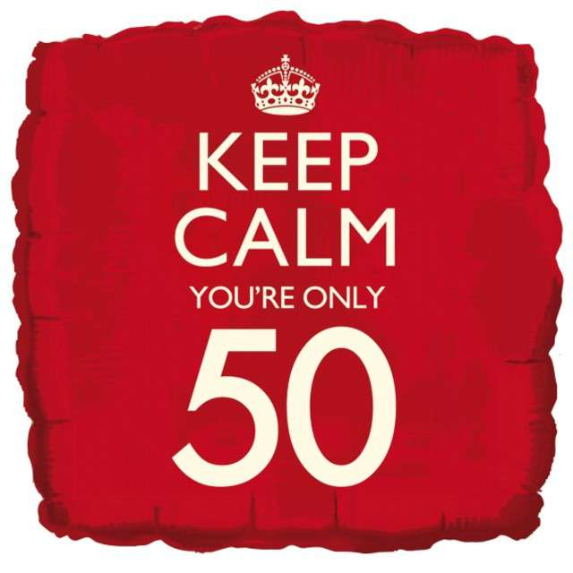 "Balon foliowy ""Keep Calm Your Only 50"", CREATIVEPARTY, 18"" SQR"
