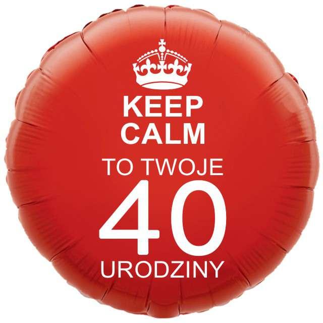 """Balon foliowy """"Urodziny 40 Keep Calm"""", czerwony, 18"""" RND"""