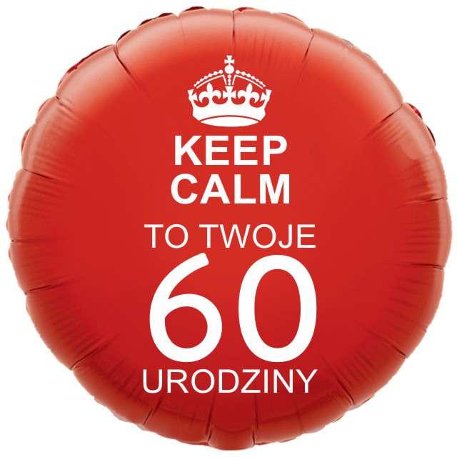 """Balon foliowy """"Urodziny 60 Keep Calm"""", czerwony, 18"""" RND"""