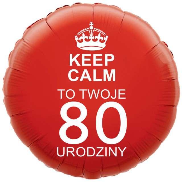 """Balon foliowy """"Urodziny 80 Keep Calm"""", czerwony, 18"""" RND"""
