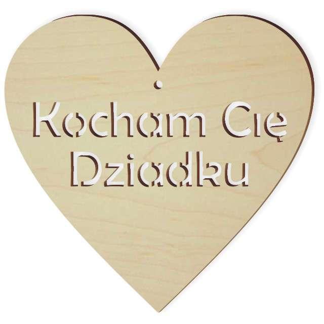 """Zawieszka drewniana """"Kocham Cię Dziadku"""", 103x100 mm"""