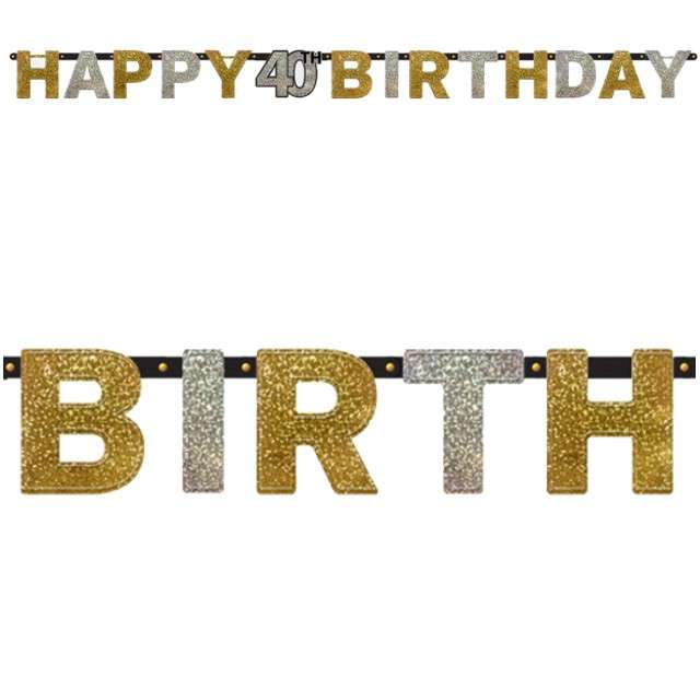 "Baner ""Happy 40th Birthday"", Sparkling Celebration Silver & Gold, AMSCAN, 240 cm"