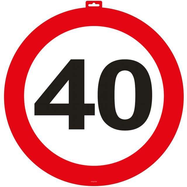 """Znak na drzwi """"40 Urodziny - Traffic Birthday"""", FOLAT, 47 cm"""