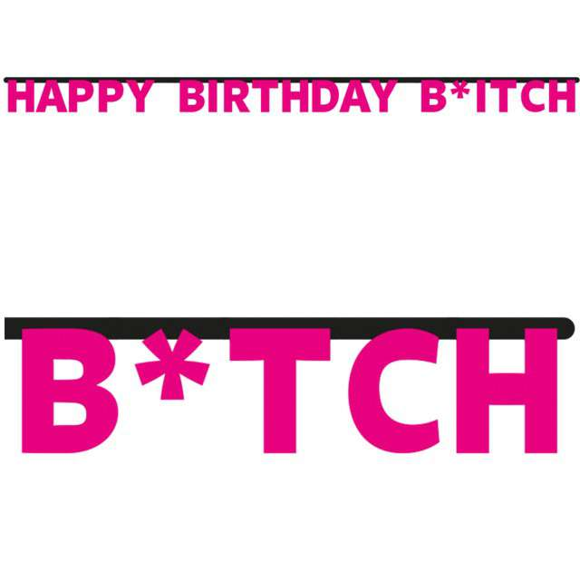 "Baner ""Happy Birthday Bitch"", FOLAT, 300 cm"