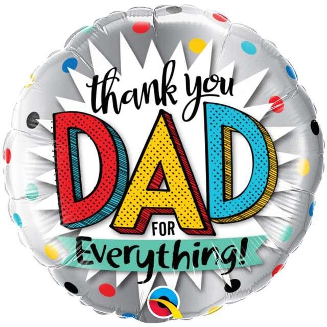 """Balon foliowy """"Thank You Dad for Everything"""", Qualatex, 18"""" RND"""