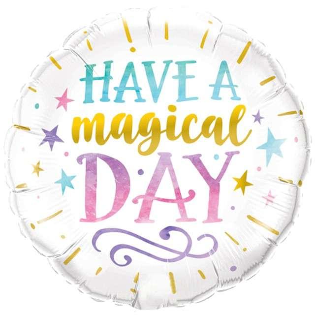 """Balon foliowy """"Have a Magical Day"""", Qualatex, 18"""" RND"""