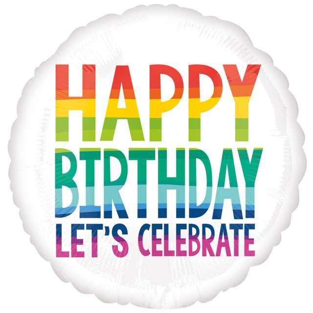 "Balon foliowy ""Happy Birthday - Lets Celebrate"", Amscan, 17"" RND"