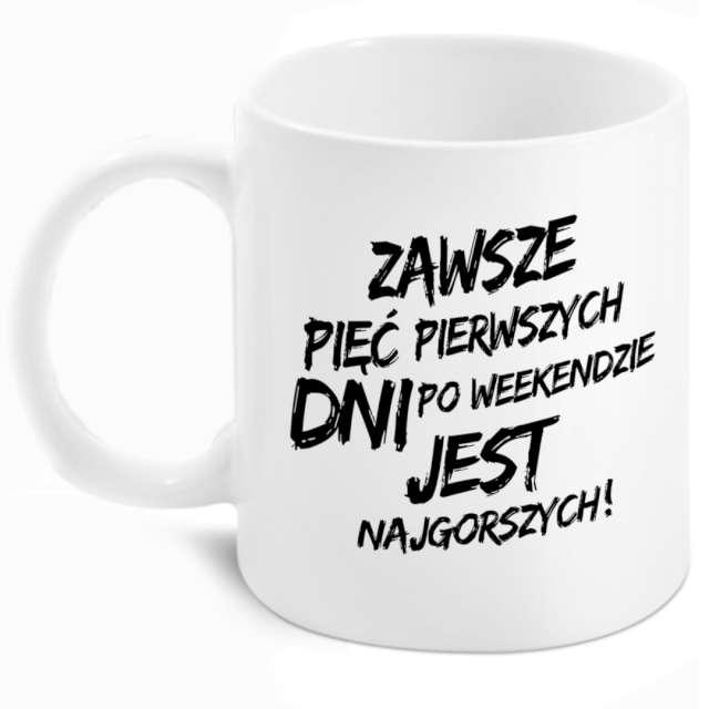 """Kubek z nadrukiem """"Boss - Pięć pierwszych dni po weekendzie"""", BGtech, 300 ml"""