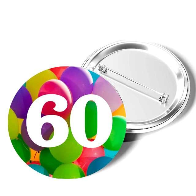 """Przypinka """"60 Urodziny"""", okrągła, kolor mix, 56 mm"""