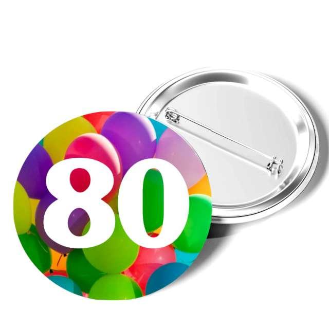 """Przypinka """"80 Urodziny"""", okrągła, kolor mix, 56 mm"""