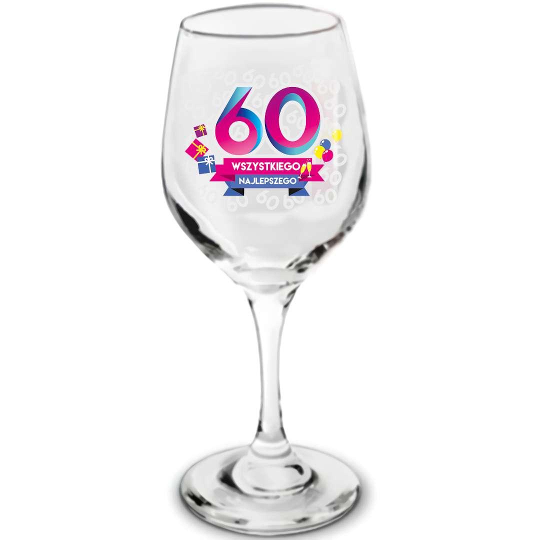 """Kieliszek do wina """" 60 - Wszystkiego Najlepszego"""", szklany, BGtech, 270 ml"""